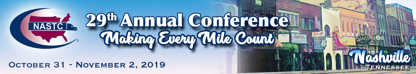 NASTC Ad - Come Join us in Music City for our 29th Annual Conference - Making Every Mile Count - Oct 31 through Nov 2, 2019